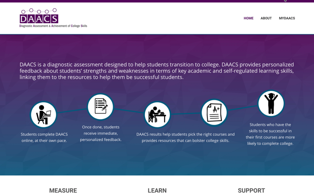 DAACS is a diagnostic assessment designed to help students transition to college.